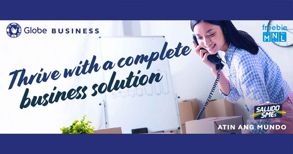 Globe Business: Entrepreneurs' must-have partner today